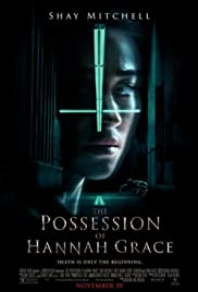 The Possession of Hannah Grace (2018) Poster - Movie Forum, Cast, Reviews
