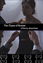 Two Types of Sexism