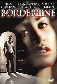 Borderline (2002) Poster - Movie Forum, Cast, Reviews