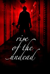 Primary photo for Rise of the Undead