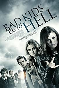 Movie torrents download websites Bad Kids Go to Hell [BluRay]