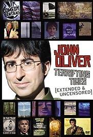 John Oliver: Terrifying Times Poster