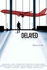 Delayed Poster