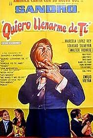 Sandro in Quiero llenarme de ti (1969)