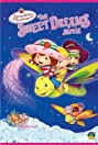 Strawberry Shortcake: The Sweet Dreams Movie
