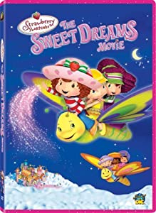 Watch free english movies sites Strawberry Shortcake: The Sweet Dreams Movie by Charles Swenson [640x352]