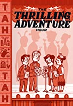 Thrilling Adventure Hour Live
