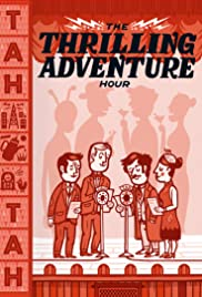 Thrilling Adventure Hour Live Poster