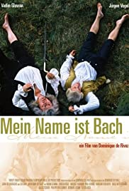 My Name Is Bach Poster