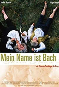Primary photo for My Name Is Bach