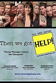 Then We Got Help! Poster