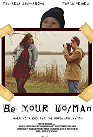 Be Your Wo/Man Poster
