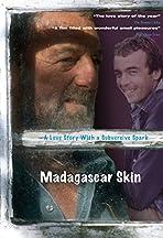 Madagascar Skin