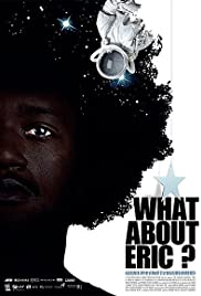 What About Eric? Poster