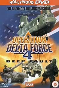 Primary photo for Operation Delta Force 4: Deep Fault