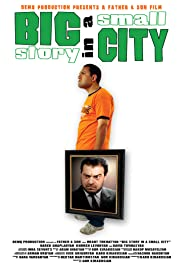 Big Story in a Small City Poster