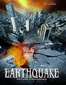 Nature Unleashed: Earthquake (2005 Video)