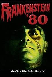 Frankenstein '80 (1972) Poster - Movie Forum, Cast, Reviews