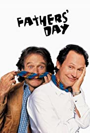 Fathers' Day (1997) Poster - Movie Forum, Cast, Reviews