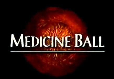 Medicine Ball (1995)