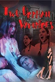 Two Orphan Vampires Poster