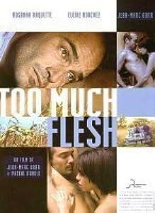 A good thriller movie to watch Too Much Flesh France [720pixels] [WQHD], Ian Brennan, Sue Barr, Jayne Henrichs
