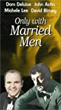 Only with Married Men (1974) Poster