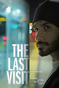 The Last Visit (2011)
