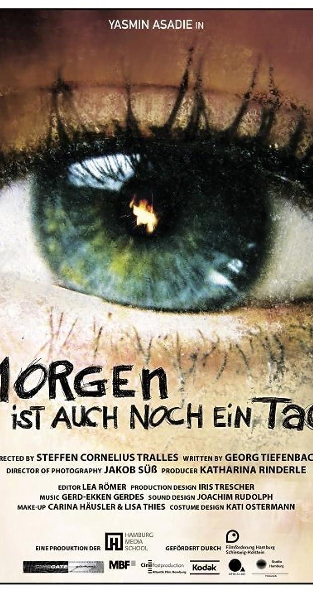 Morgen ist auch noch ein Tag (2010) - IMDb