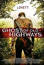 Ghost of Old Highways
