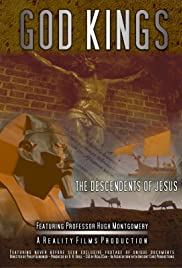 God Kings: The Descendents of Jesus Traced Through the Odonic and Davidic Dynasties Poster