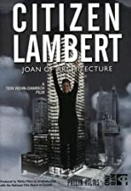 Citizen Lambert: Joan of Architecture