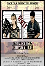 Amounting to Nothing