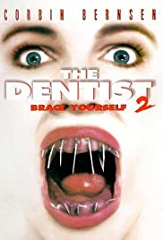The Dentist 2 (1998) Poster - Movie Forum, Cast, Reviews