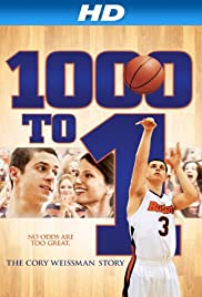 1000 to 1: The Cory Weissman Story(2014) Poster - Movie Forum, Cast, Reviews