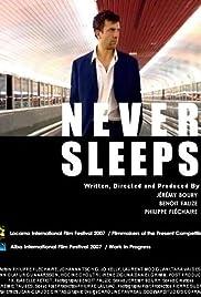 Never Sleeps Poster