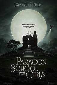Paragon School for Girls (2013)