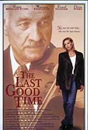 The Last Good Time Poster