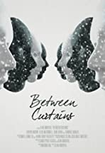 Between Curtains