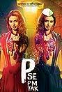P Se PM Tak (2015) Poster