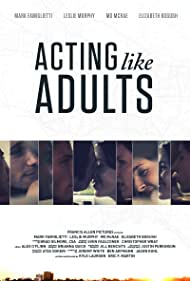 Acting Like Adults (2012)