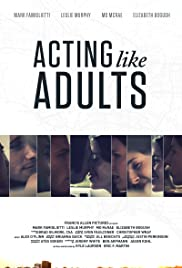 Acting Like Adults Poster