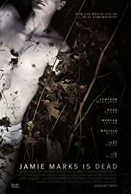 Jamie Marks Is Dead (2014) Poster - Movie Forum, Cast, Reviews