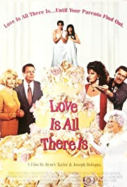 Love Is All There Is (1996) Poster - Movie Forum, Cast, Reviews