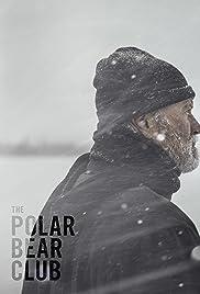 Download The Polar Bear Club (2014) Movie