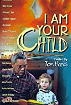 I Am Your Child
