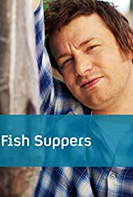 Jamie Oliver in Jamie's Fish Suppers (2011)