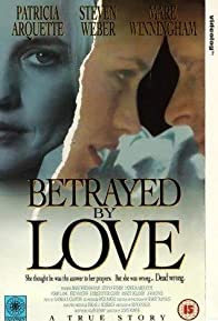 Primary photo for Betrayed by Love
