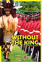 Without the King(2007) Poster - Movie Forum, Cast, Reviews