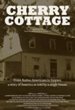 Cherry Cottage: The Story of an American House